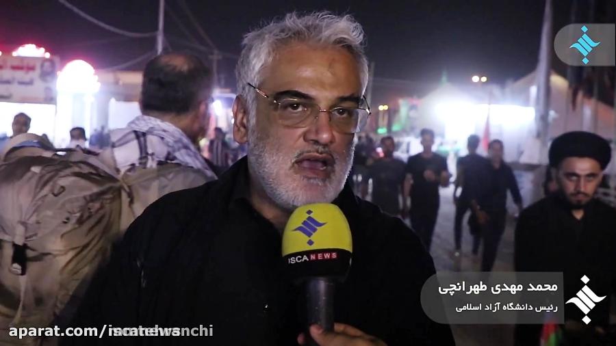 صحبت های دکتر طهرانچی پیرامون حضور و تاثیر دانشجویان و نخبگان در اربعین حسینی